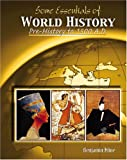 Some Essentials of World History : Pre-History to 1500 A. D., Kline, 0757529224