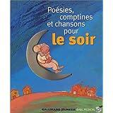 Poésies, comptines et chansons pour le soir (1 livre + 1 CD audio)