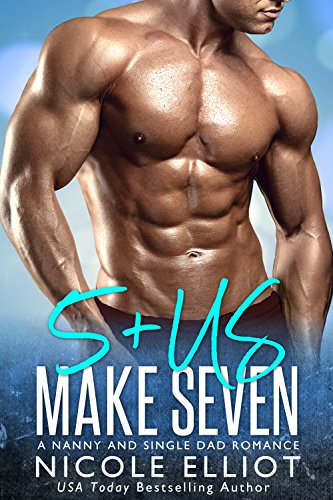 5+Us Makes Seven: A Nanny Single Dad Romance