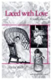 Laced with Love, Sheila Walker, 1884540384
