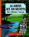 Le Jardin aux 100 secrets par Burston