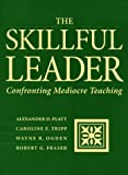 The Skillful Leader: Confronting Mediocre Teaching