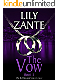 The Vow, Book 3 (The Billionaire's Love Story 9)