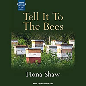 Tell it to the Bees Audiobook