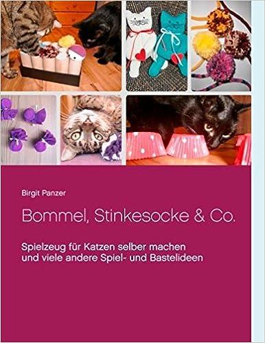 Bommel Stinkesocke Co Spielzeug Für Katzen Selber Machen Und