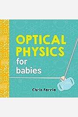 Optical Physics for Babies (Baby University) Kindle Edition