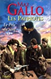 img - for Les Patriotes Tome 3 : Le Prix du Sang book / textbook / text book
