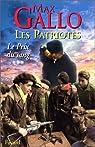 Les Patriotes, tome 3 : Le Prix du sang par Gallo
