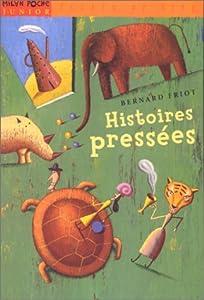 """Afficher """"Histoires pressées"""""""