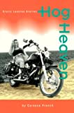 Hog Heaven, Caressa French, 0895946602