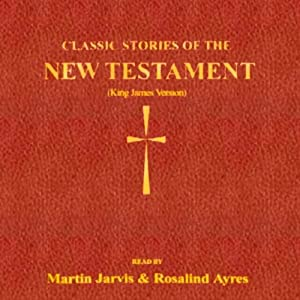 Classic Stories of the New Testament Audiobook