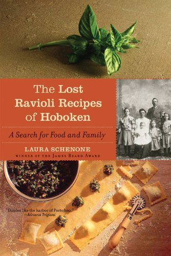 The Lost Ravioli Recipes of Hoboken: A Search for Food and Family ()