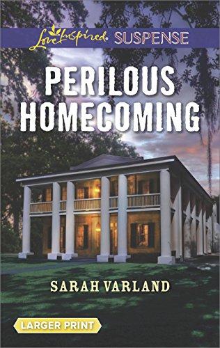 Perilous Homecoming (Love Inspired Suspense Large Print)