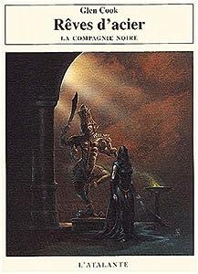 """Afficher """"Annales de la Compagnie Noire (Les ) n° 5 Rêves d'Acier"""""""