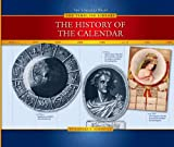 The History of the Calendar, Barbara A. Somervill, 1592964362
