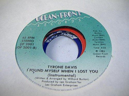 TYRONE DAVIS 45 RPM I Found Myself When I Lost You (Instrumental) / - Tyrone Mall