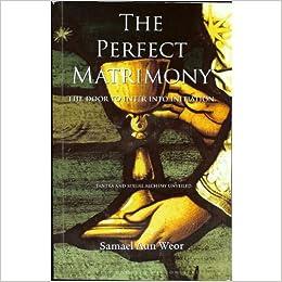 Buy Perfect Matrimony: Perfect Matrimony Tantra and Sexual Alchemy