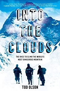 Book Cover: Into the Clouds: The Race to Climb the World's Most Dangerous Mountain