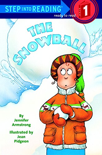 The Snowball (Step-Into-Reading, Step 1)
