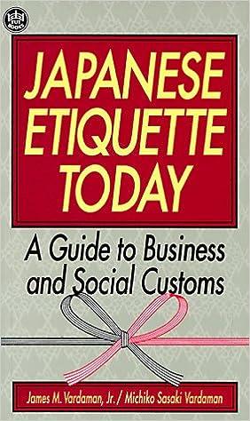 Amazon japanese etiquette today a guide to business social amazon japanese etiquette today a guide to business social customs 9780804819336 james m vardaman michiko sasaki vardaman books m4hsunfo