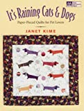 It's Raining Cats and Dogs, Janet Kime, 156477242X