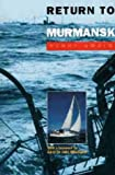 Return to Murmansk