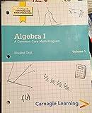 Carnegie Learning Algebra 1 Student Text Volume 1