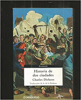 Historia de dos ciudades / A Tale of Two Cities (Clasicos) (Spanish Edition): Charles Dickens: 9788483464717: Amazon.com: Books