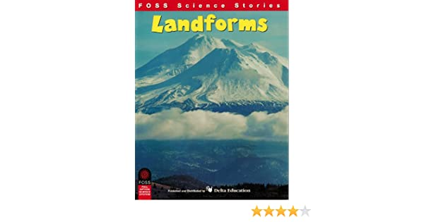 FOSS Science Stories - Landforms Grade 5-6: Lawrence Hall of ...