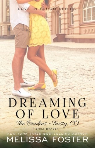 Dreaming of Love (The Bradens at Trusty, Book 5)