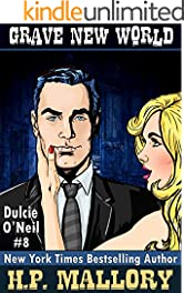 Grave New World (The Dulcie O'Neil Series Book 8)