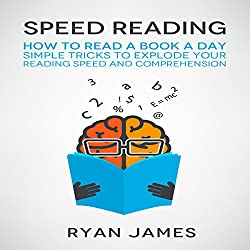 Speed Reading: How to Read a Book a Day