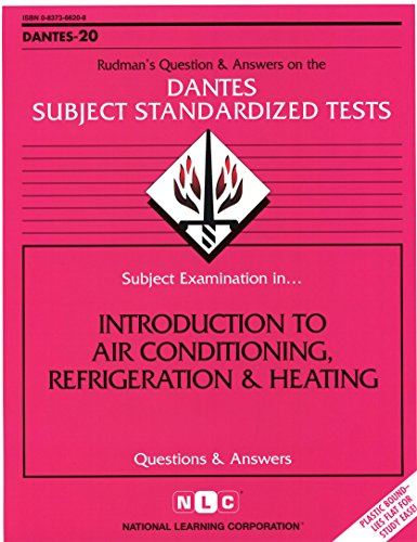DSST Introduction to Air Conditioning, Refrigeration & Heating (Passbooks) (DANTES SUBJECT STANDARDIZED TESTS (DANTES))