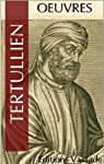 Oeuvres complètes de Tertullien par Tertullien