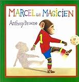 Marcel le magicien