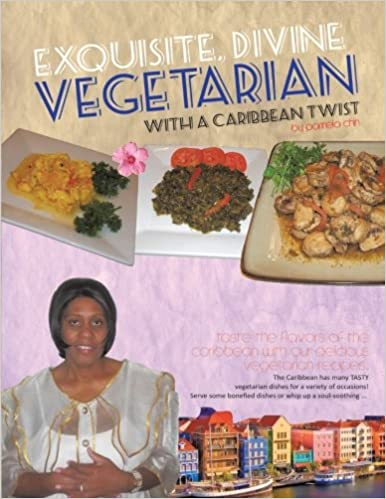 Exquisite, Divine Vegetarian: With a Caribbean Twist