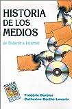 Historia de los Medios, Catherine Bertho Lavenir, 9505812671