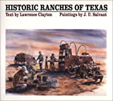 Historic Ranches of Texas, Lawrence Clayton, 0292711891
