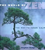 The World of Zen, Stephen Hodge, 0806980834
