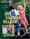 Creating Keepsakes the 2002 Scrapbook Idea Annual, , 1929180144