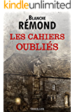 LES CAHIERS OUBLIÉS (French Edition)