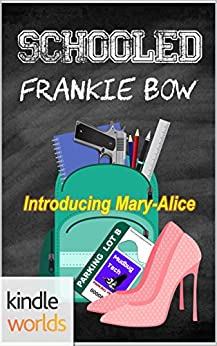 The Miss Fortune Series: Schooled (Kindle Worlds Novella) (Hair Extensions and Homicide Book 4) by [Bow, Frankie]