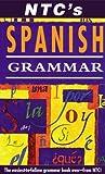 NTC's Spanish Grammar, Rosa Maria Martín, 0844272256
