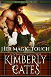 Her Magic Touch (Celtic Rogues Book 3)
