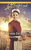 img - for A Groom for Ruby (The Amish Matchmaker) book / textbook / text book
