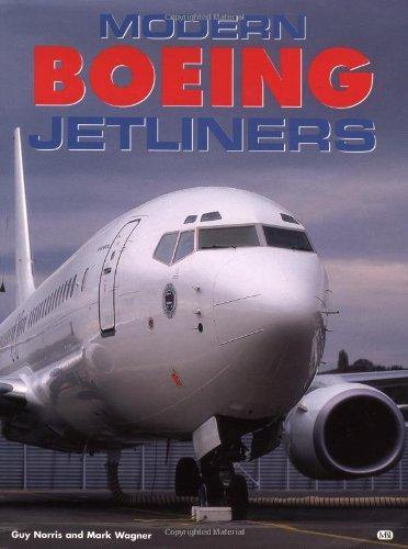Modern Boeing Jetliners (Boeing Commercial Airplanes)
