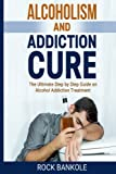 Do you want to stop drinking? Are you sick and tired of what drinking is doing to you or to your love one? Have you tried to quit drinking but never managed? If you're looking for a permanent solution to quit alcohol addiction, then this book is for ...