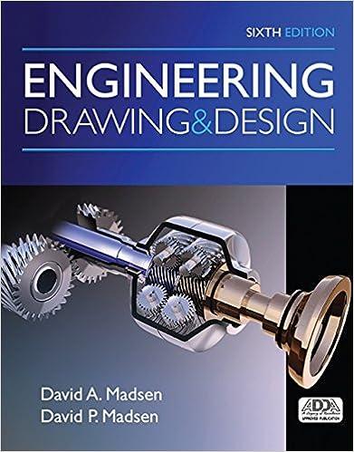 Engineering Drawing And Design Madsen David A Madsen David P 9781305659728 Amazon Com Books