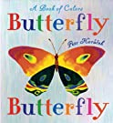 Butterfly Butterfly: A Book of Colors, by Petr Horacek