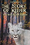The Story of Keeper, Timothy E. Hurley, 1457518031